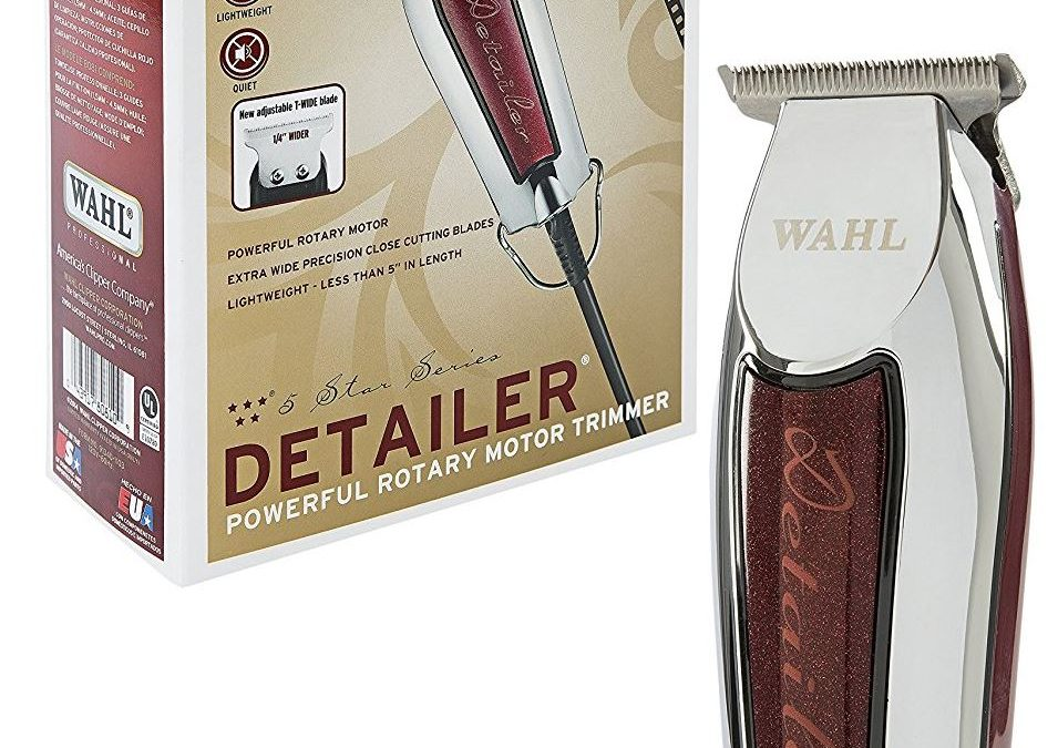 Wahl Detailer Trimmer Review 2017