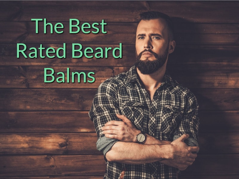 the featured image for the best beard balms article. Image is of a bearded man standing next to the article title