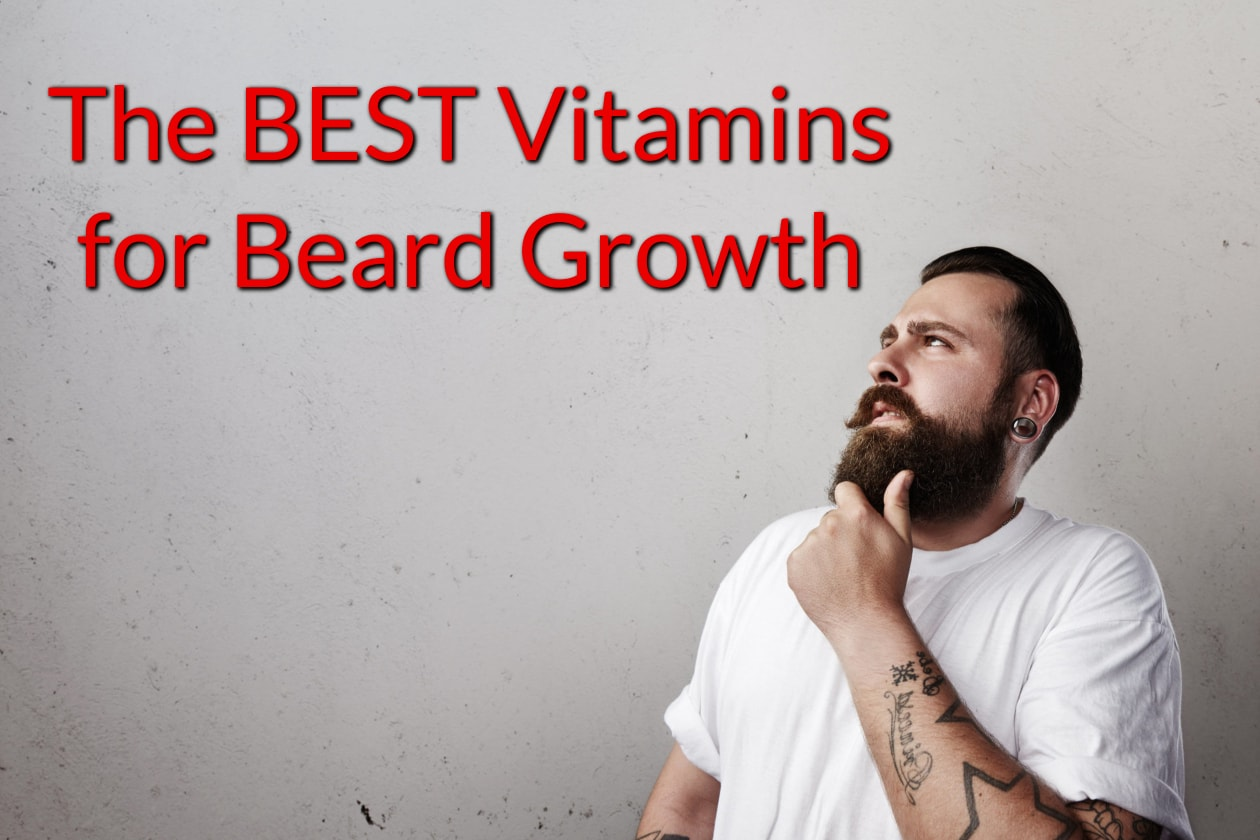 Image of bearded man looking at title of article topic about the best beard supplements and vitamins